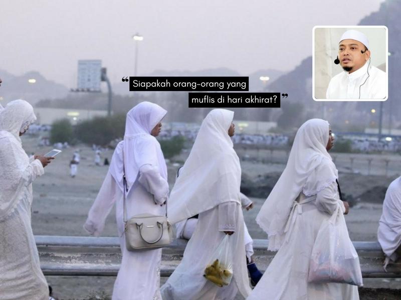 Nauzubillah Min Zalik, Hal Inilah Menyebabkan Umat Islam MUFLIS Pada Hari Akhirat & Tercampak Sebagai AHLI NERAKA!