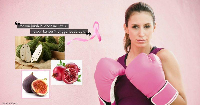 3 Jenis Buah-Buahan SARAT ANTIOKSIDAN Untuk Cegah Penyakit & Bantu Kurangkan Risiko Kanser Payudara