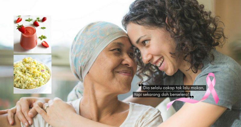 Aduh, Hilang Selera Makan! Ketahui Masalah Pemakanan Pesakit Kanser & Cuba 3 RESIPI SIHAT Ini Untuk Mereka
