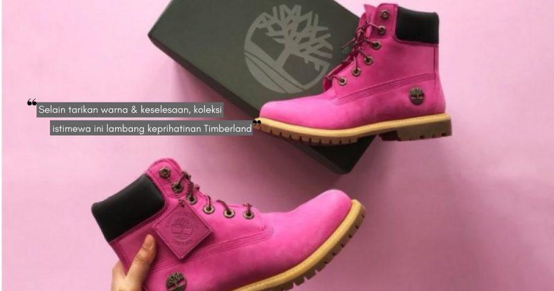 Cantik & Selesa Digayakan Wanita, TIMBERLAND PINK BOOTS Tanda Sokongan Pesakit Kanser Payudara
