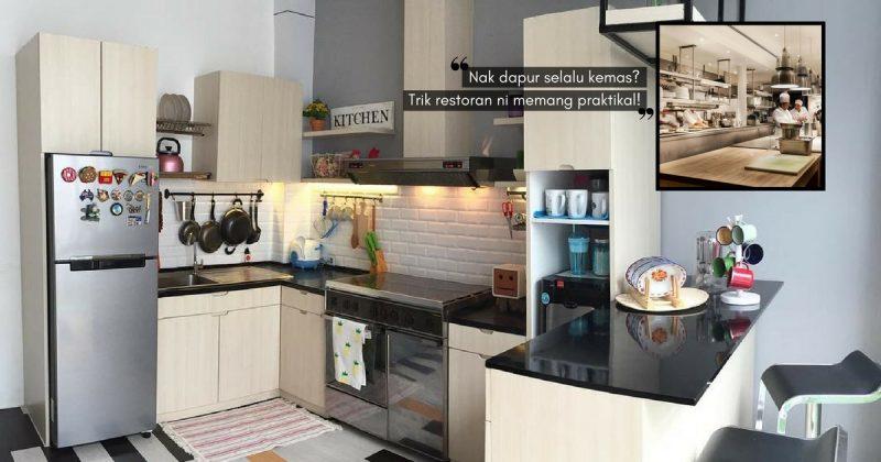 Tiru 14 Trik Restoran Atur Barang Dapur Ini Yang Boleh Kita Praktikkan Orang Rumah Mesti