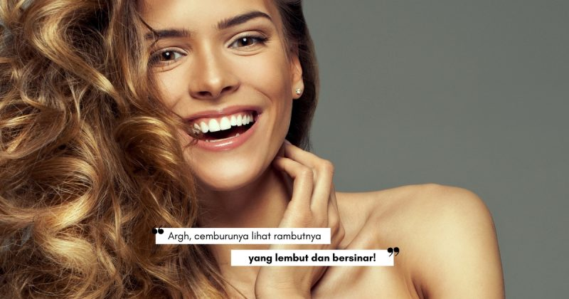 GOOD HAIR Day Every Day! Tiru 5 Trik Rambut Beralun Lembut & Sihat Ini, No 3 Tu Rare