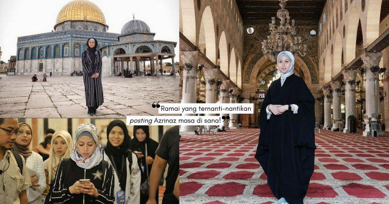 Bawa Netizen Dekati Sejarah Islam, Perkongsian Kembara AZRINAZ Ke Jerusalem Dapat Pujian!