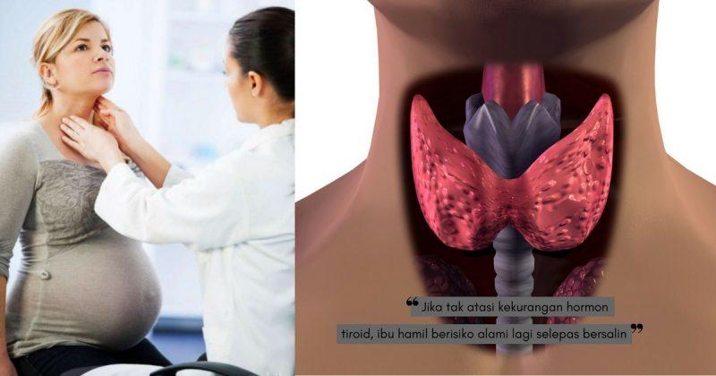 HIPOTIROID SEMASA HAMIL DAN SIMPTOM SIMPTOM KEKURANGAN HORMON TIROID