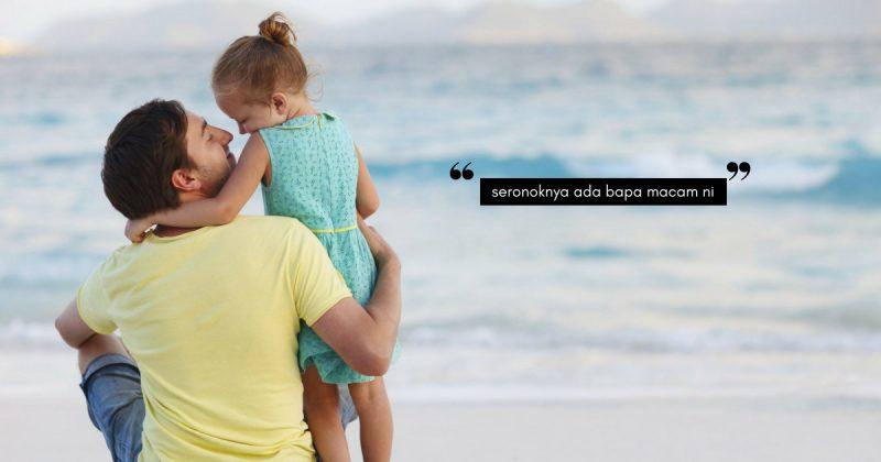 Untungnya Isteri Bila Suami Buat 5 Tip Ini, ANAK- ANAK PUN SAYANG!