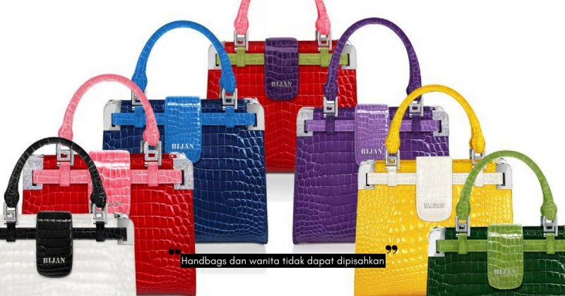 Handbag…Ohh Handbag… BIJAN Mula Mendapat Tarikan Wanita Seluruh Dunia!