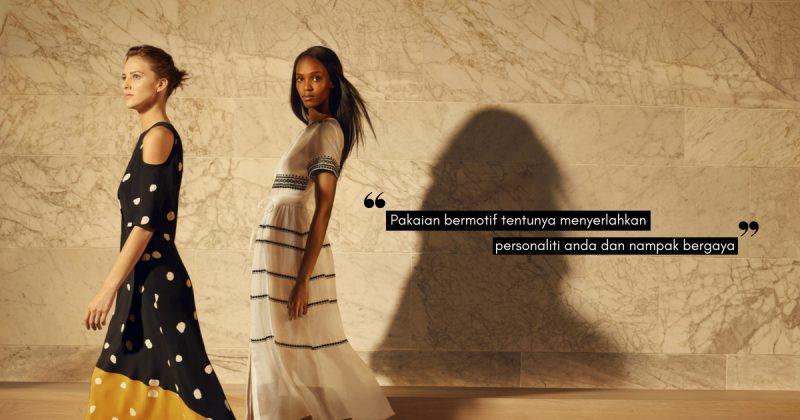 Jangan Ambil Risiko Fesyen Pakaian BERMOTIF! Ini Panduan Pilih Baju Bercorak, Baru Sedap Mata Memandang
