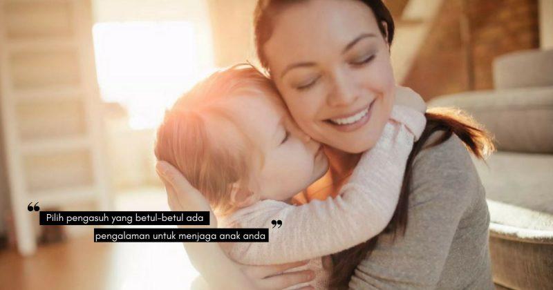 Jangan Ambil Risiko Korbankan NYAWA Anak Anda, Ni Perkara Penting Sebelum Anak Dijaga Pengasuh!