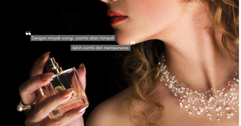 Baju Dah Cantik, Muka Dah Lawa, Bau Badan Pun Kena Lah WANGI! Boleh Cuba Pakai Perfume Popular Ni