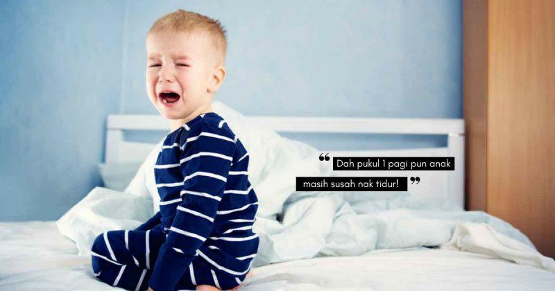Anak Susah TIDUR MALAM, Rupa-Rupanya Sebab Punca Ni!