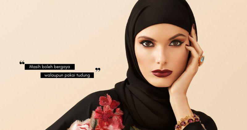 Masih Boleh Tampak Sopan & Trendy, HIJAB Tak Halang Wanita Muslimah Bergaya! Ikut Cara Ni